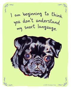 Black Pug 5x7 Print of Original Painting with phrase