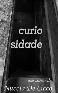 """Resenha do conto """"Curiosidade"""" feita pelo blog Entre Livros e Pergaminhos."""