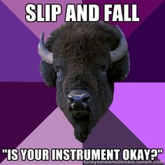 Every time! Or when you accidentally hit your instrument on something and say ouch as if you hit a body part!