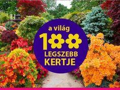 A világ 100 legszebb kertje - neked melyik tetszik? :)