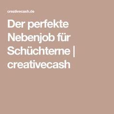 Der perfekte Nebenjob für Schüchterne | creativecash
