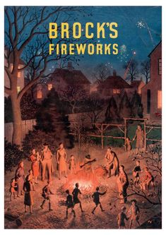 """Brock's Fireworks poster"" from the collection of the Museum of British Folklore Bonfire Night Guy Fawkes, Guy Fawkes Night, Lewes Bonfire Night, Vintage Fireworks, Compton Verney, New Museum, Commercial Art, Vintage Advertisements, Retro Advertising"
