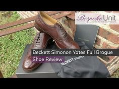 7805dcd080 Beckett Simonon Yates Full Brogue Shoe Review: Thoroughly Ornamented &  Affordable Brogues - YouTube Brogue