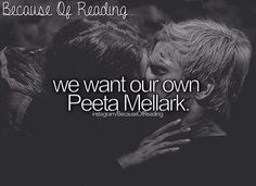 Yes I do and anyone who tries to say gale is better because he was there and Peeta tried to strangle katniss is wrong. 1.) Peeta loved her so much he was willing to die for her 2.) Peeta loved her so much he was willing to let her go if it made her happy 3.) he's reliable 4.)he stayed behind for her even after gale left 5.) he's thoughtful 6.) he's nice 7.) he is stronger than he looks mentally and physically. The hating katniss thing was temporary and not his fault! I can name a lot more…