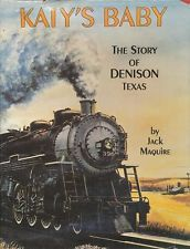 The story of Denison TX