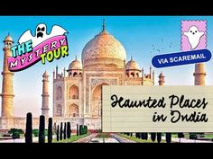 Haunted Places and Urban Legends In India 👻🇮🇳 Places Around The World, Around The Worlds, Urban Legends, Haunted Places, Taj Mahal, Mystery, Tours, India, Youtube