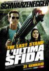 #Schwarzy is back: trailer e spot italiani di The Last Stand - l'ultima sfida