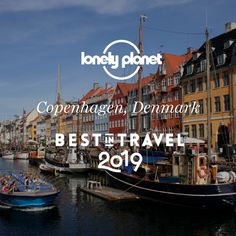 Our experts have chosen as the top city to visit in 2019 – here's why! Best Places To Travel, Cool Places To Visit, Places To Go, Top Countries To Visit, Weekend City Breaks, Copenhagen Denmark, In 2019, Us Travel, Daydream