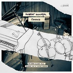 Robert Glasper - 'Covered' (2015)