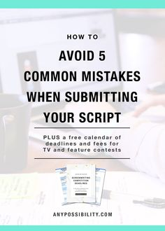 How to avoid 5 common mistakes when submitting your script. Let your work speak for itself! Get the easy stuff out of the way. Follow the image above to the full post.
