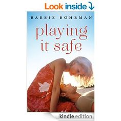 Playing It Safe by Barbie Bohrman.  Cover image from amazon.com.  Click the cover image to check out or request the romance kindle.