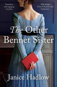 For fans of Jane Austen's Pride and Prejudice, Janice Hadlow's first novel tells Mary Bennet's story Mary Bennet, Philippa Gregory, Ian Mcewan, Great British Bake Off, King George, Jane Austen, Bbc, Bennet Sisters, Mr Collins