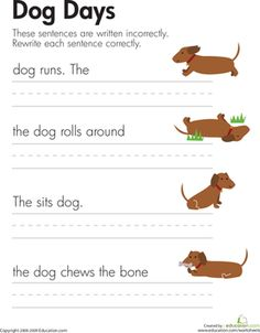 First Grade Comprehension Writing Sentences Worksheets: Fix the Sentences: Dog Days