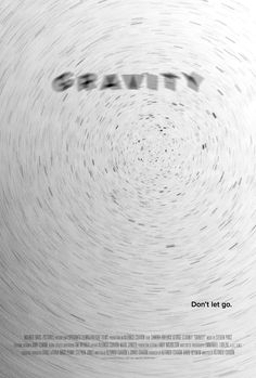 Poster for Gravity by Scott Saslow. #gravity #sandrabullock #georgeclooney #edharris #alfonsocuaron #sciencefiction #thriller #astronaut #nasa #spaceshuttle #emmanuellubezki #2010s #posterdesign #fanart #alternativefilmposter #alternativemovieposter #photoshop