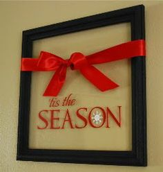 Cricut idea: Old frame painted, vinyl for letters & snowflake, bow tied across...voila!