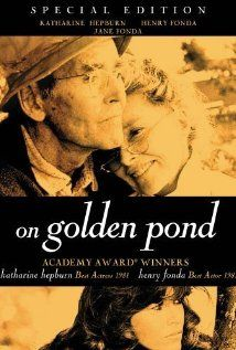 On Golden Pond (1981) - starring Katharine Hepburn, Henry Fonda and Jane Fonda. A magnificent acting duet between Henry Fonda and Katharine Hepburn in a touching, reflective drama about long lost youth and facing one's mortality.