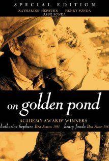 On Golden Pond (1981) - starring Katharine Hepburn, Henry Fonda and Jane Fonda. Ésta película recuerdo haberla visto junto a mis padres que admiraban a Henri Fonda ...