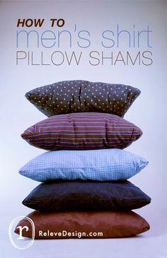 DIY Mens Shirt Pillow Sham                         you tube music here