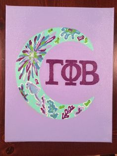 Gamma Phi Beta canvas, but the crescent is backwords