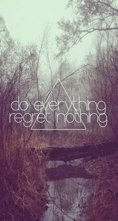 Do Everything Regret Nothing iPhone 6 Plus HD Wallpaper