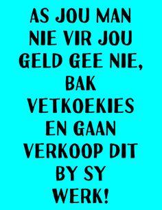 Goeie Nag, Good Morning, Funny Quotes, Calm, Humor, Buen Dia, Funny Phrases, Bonjour, Funny Qoutes