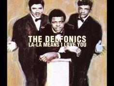 La La Means I Love You: The Delfonics - YouTube