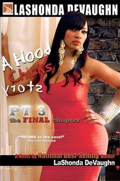 A Hood Chick's Story pt. 3: The Final Chapter (Hood Chick's Series), http://www.amazon.com/dp/B006NZKDNA/ref=cm_sw_r_pi_awdm_QU0Pub1M0BHPR
