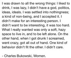 not me but something to think about. Also think about the different people I have been over the years. Pretty Words, Love Words, Beautiful Words, Poem Quotes, Poems, Charles Bukowski Quotes, Pretty Writing, Architecture Quotes, Literary Quotes