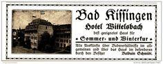 Original-Werbung/Inserat/ Anzeige 1916 - BAD KISSINGEN HOTEL WITTELSBACH - ca. 115 x 40 mm