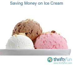 This is a guide about saving money on ice cream. The price of ice cream has been escalating for the past few years.