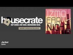 Izmo - Jacker - HouseCrate - YouTube