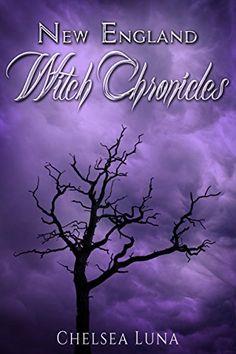 New England Witch Chronicles by Chelsea Luna http://www.amazon.com/dp/B0059VUBTA/ref=cm_sw_r_pi_dp_F0pxwb0QA06V4