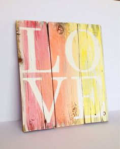 Hey, I found this really awesome Etsy listing at https://www.etsy.com/listing/192266115/custom-painted-love-wood-pallet