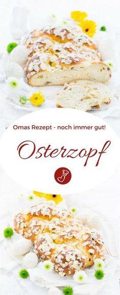 Oster Rezepte, Brot Rezepte: Rezept für einen leckeren Osterzopf von herzelieb.  Osterzopf flechten und backen ist ganz einfach! #ostern #easter #rezept #hefeteig #herzelieb