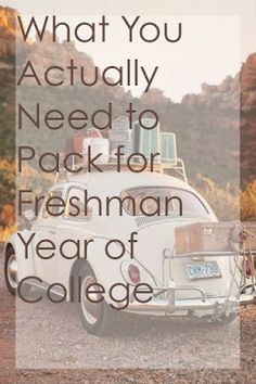What you really need to bring to college with lists and tips from someone who went to school across the country.