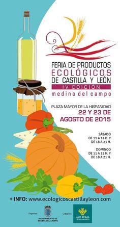 """""""Feria de productos ecológicos de Castilla y León"""" ... 22 y 23 de Agosto"""