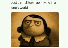 i fukxing hate gorl memes but i laugh Really Funny Memes, Stupid Funny Memes, Funny Relatable Memes, Haha Funny, Funny Posts, Hilarious, Funniest Memes, Funny Humor, Funny Stuff