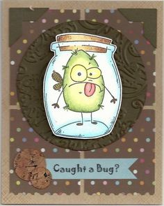 caught a bug? SC374 by happy-stamper - Cards and Paper Crafts at Splitcoaststampers