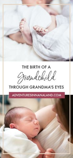 Becoming a Grandma is very exciting! Experience birth through a Grandma's point of view. Taking part of the labor and delivery of your grandchild is an honor. Read about tips and advice for Grandma's role in the delivery room at adventuresinnanaland.com.