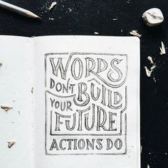 Words dont build your future - Actions Do✨ . From a beautiful type work by @markvanleeuwn __ ✔Featured by thedailytype #thedailytype ✒Learning stuffs via: www.learntype.today __