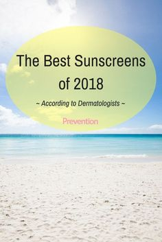 When warm weather finally rolls around, most of us want to spend as much time outside as possible. But before you step outside, don't forget the sunscreen! Choosing the right formula is crucial — so make sunscreen shopping easy by selecting one of these dermatologist-recommended products. #sunscreen #bestsunscreens #sunscreenforface #safesunscreen #sunscreentips