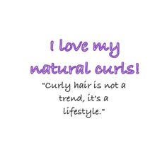 Curly hair is not a trend, it's a lifestyle. (Lorraine Massey, Curly Girl: The Handbook) More natural curl love is at www.curlsbycass.com