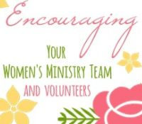 Encouraging your Women's Ministry Team