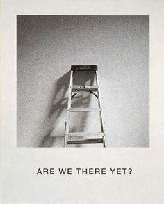 Are we there yet? John Baldessari