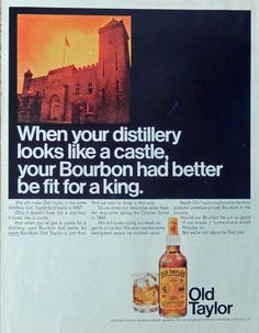Old Taylor Whiskey  60 s Print ad  Color Illustration   fit for a king  Original 1967  Magazine Art
