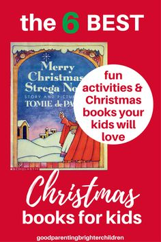 Need a list of the best Christmas books ever? Here it is--six of the Best Christmas Books your family will love and cherish for years to come. Pay attention to #2—it's a family favorite you don't want to miss! (even for teens) Reading books together makes the season bright—and builds smarter kids! #bestchristmasbooks #bestchristmasbooksforkids #christmasbooksforkids #christmasbookstoreadaloud