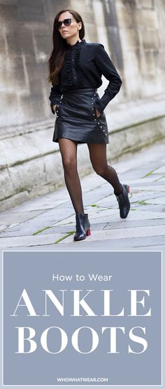 A complete style guide for how to wear ankle boots this fall/winter season.
