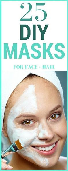 25 DIY Masks for Face + Hair--GOOD beauty masques for skin that WORK!