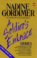 A Soldier's Embrace: Stories: Nadine Gordimer: 9780140059250: Amazon.com: Books