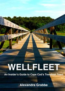 An eco innkeeper's guide to Wellfleet (Cape Cod's trendiest town)